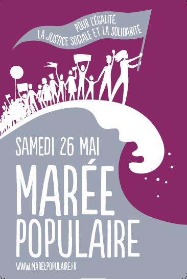 Pour légalité, la justice sociale et la solidarité, marée populaire le samedi 26 mai